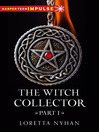 The Witch Collector Part I (eBook)